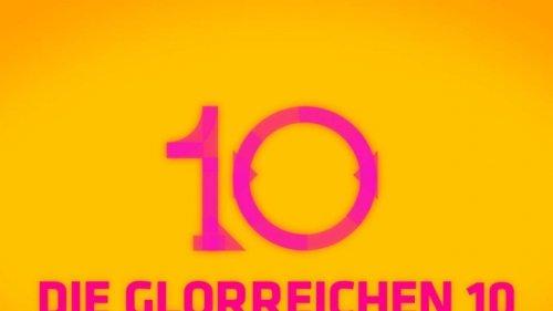 """""""Die glorreichen 10"""" bei ZDFneo im Livestream und TV: Folge 39 aus der 5. Staffel der Dokureihe"""