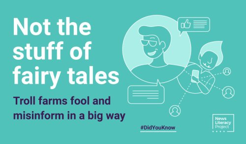 Troll farms: not the stuff of fairy tales