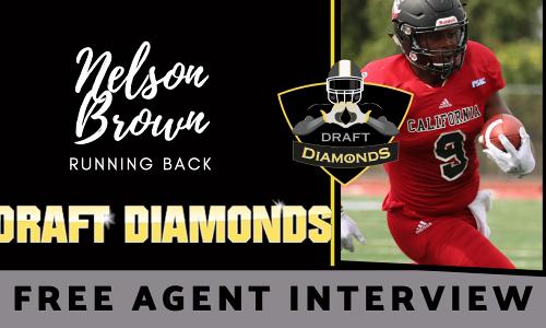 NFL Draft Diamonds Free Agent Interview: Nelson Brown, Running Back