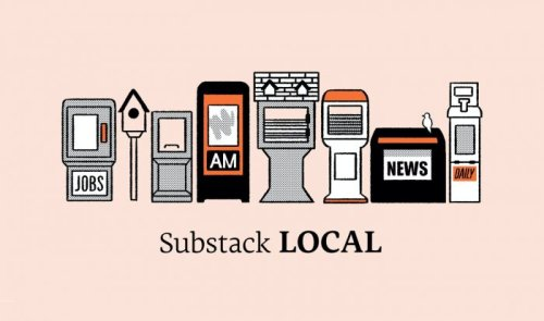 """Substack will spend $1 million to support """"up to 30"""" local news writers"""