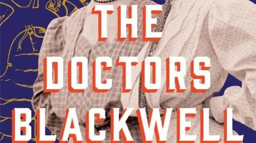 As 19th Century Females, Sisters In 'The Doctors Blackwell' Achieve Many Firsts