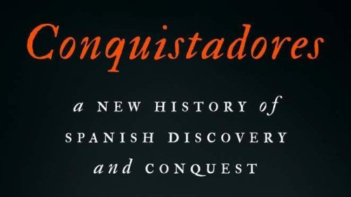 Atrocities Of 'Conquistadores' Take Shape In New History By Mexican-Born Author