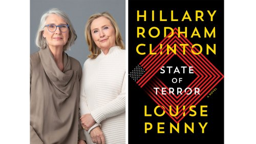 Hillary Clinton and Louise Penny tackle nuclear war and diplomacy in new crime novel