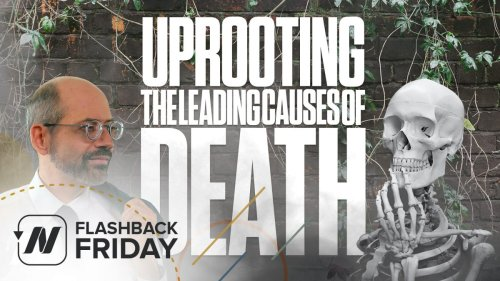 Flashback Friday: Uprooting the Leading Causes of Death | NutritionFacts.org
