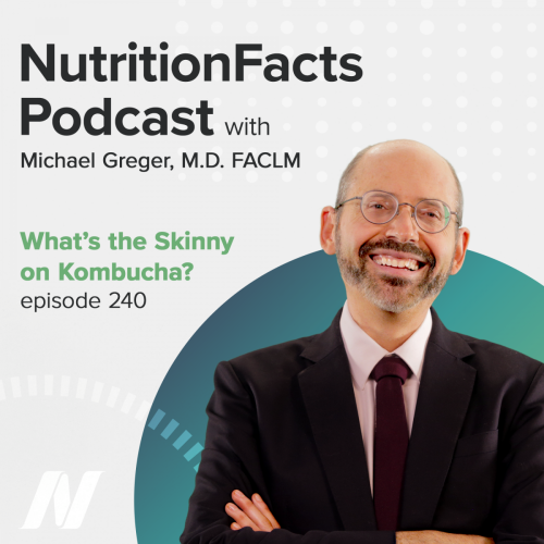 What's the Skinny on Kombucha? | NutritionFacts.org