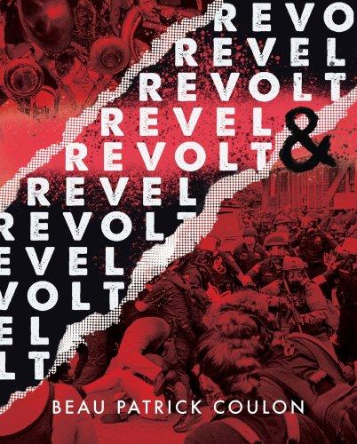 Beau Patrick Coulon's 'Revel & Revolt' Redefines Punk Protest Photography