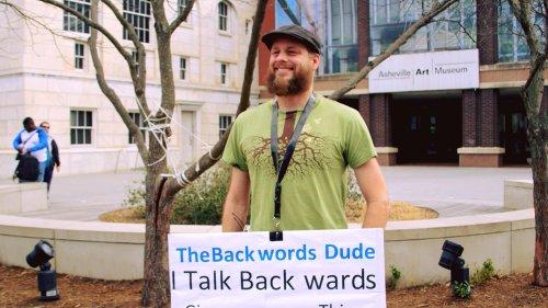 Backwards Man – Unique Superpower Allows Man to Speak Backwards
