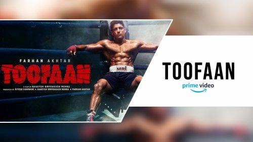 Toofaan Movie On Amazon Prime Video - Farhan Akhtar Movie cover image