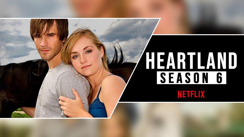 Season 6 Of Heartland On Netflix: Heartland Season 6 Cast - cover