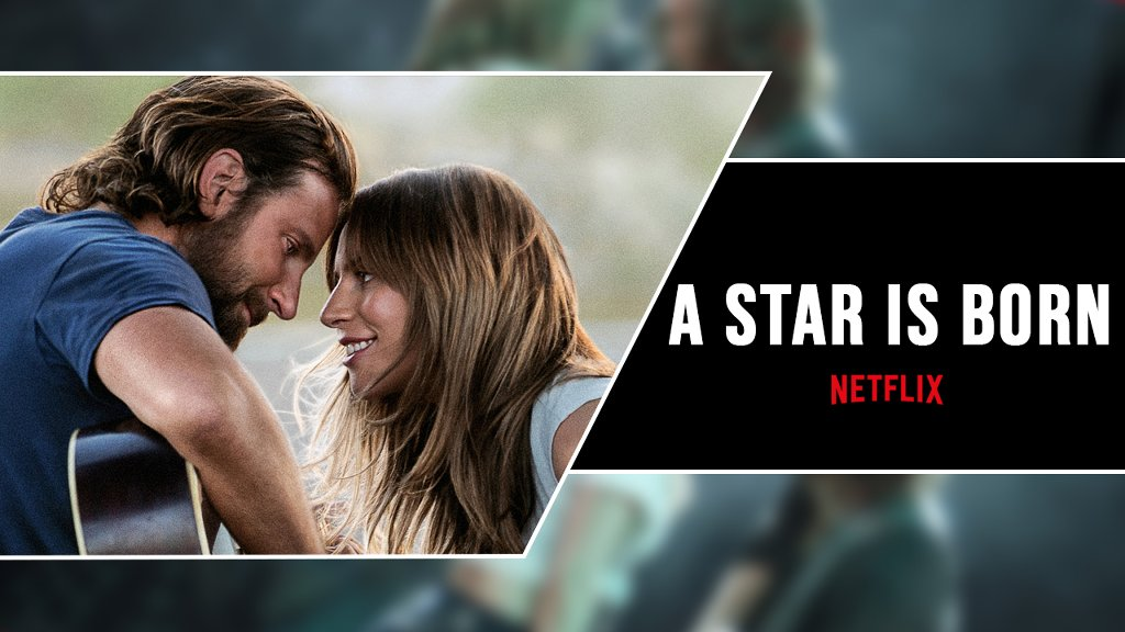 A Star Is Born Movie On Netflix: Lady Gaga 12 Songs In Movie - cover