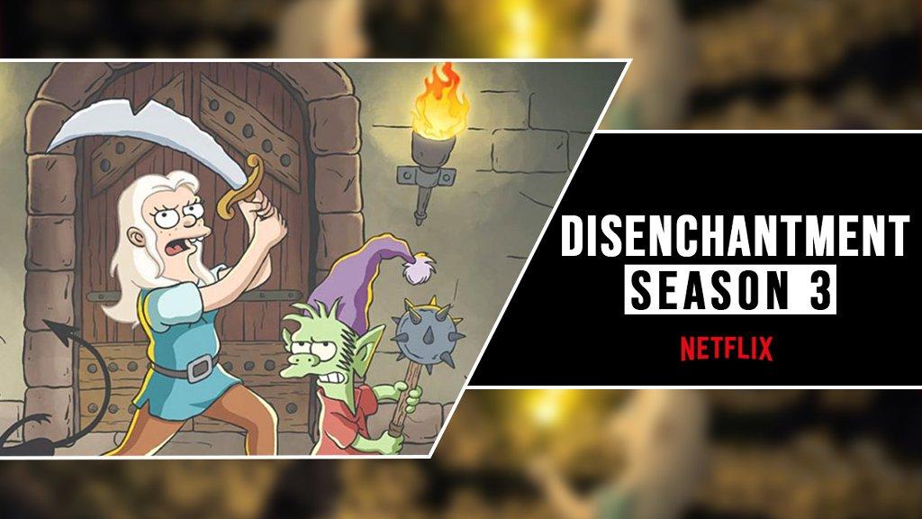 Watch Disenchantment Season 3 On Netflix - cover