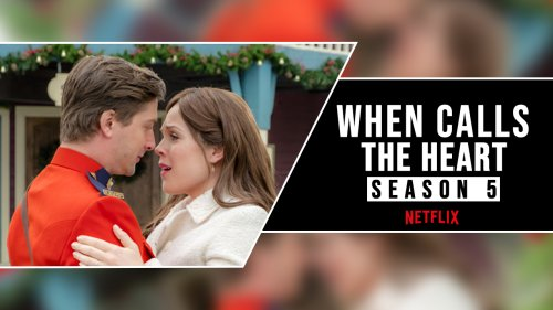 When Calls The Heart Season 5 On Netflix: All Episodes List And Cast cover image