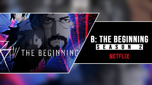 B The Beginning Characters: Season 2 Release Date, Trailer cover image