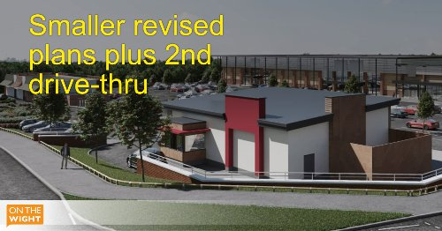 Revised plans for former football ground smaller and include second drive-through restaurant