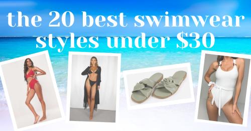 The 20 Best Swimwear Styles Under $30