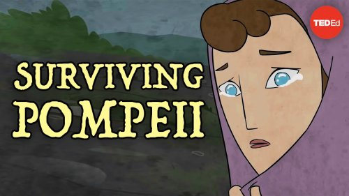 How the Survivors of Pompeii Escaped Mount Vesuvius' Deadly Eruption: A TED-Ed Animation Tells the Story