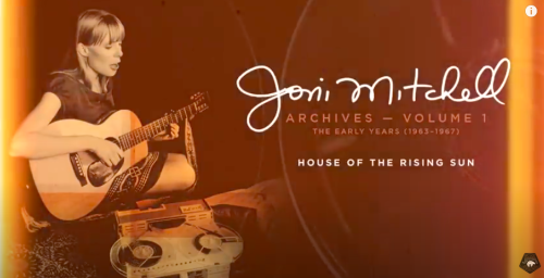 Hear Joni Mitchell's Earliest Recording, Rediscovered After More than 50 Years