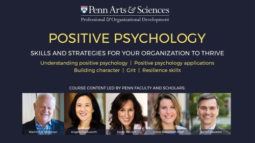 The Foundations of Positive Psychology: Free Courses from the University of Pennsylvania