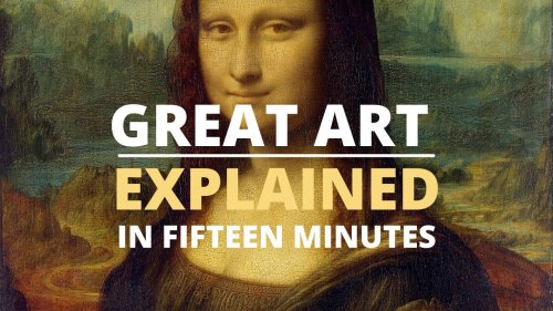 What Makes Leonardo's Mona Lisa a Great Painting?: An Explanation in 15 Minutes