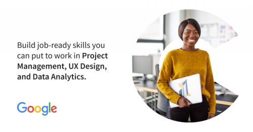 Google & Coursera Launch Career Certificates That Prepare Students for Jobs in 6 Months: Data Analytics, Project Management and UX Design