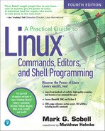 A Practical Guide to Linux Commands, Editors, and Shell Programming, Fourth Edition