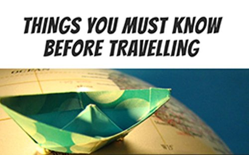 10 Important Travel Tips.