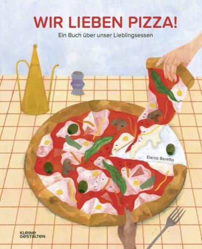 Kinderbuch: Alles über Pizza!