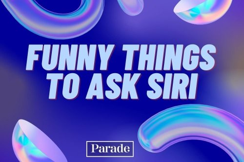 Just Ask Siri These 125 Funny Questions, and She's Guaranteed to Give You Some LOL-Worthy Answers