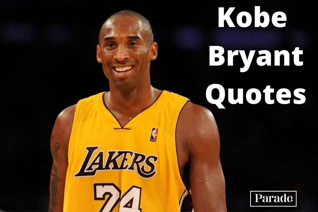 70 Kobe Bryant Quotes to Inspire You to Channel That 'Mamba Mentality' and Be the Best You Can Be
