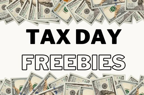 30 Tax Day 2021 Freebies, Discounts and Deals to Ease the Stress and Burden of Your Tax Filing Deadline