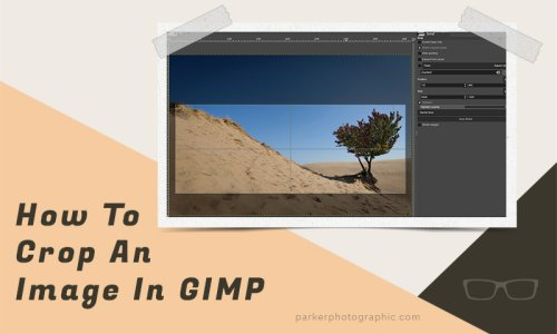 How To Crop Images in GIMP {Complete Guide}