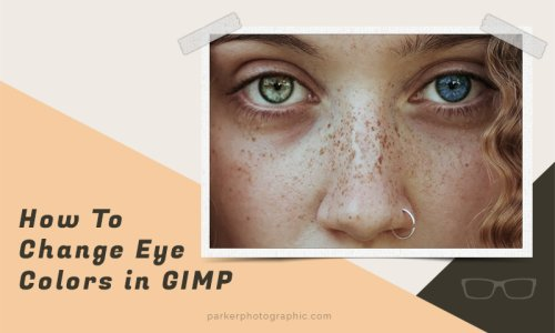 How To Change Eye Color In GIMP {Solved}