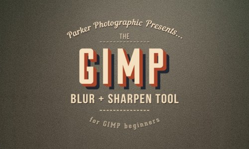 How To Use the Sharpen + Blur Tool in GIMP {Complete Guide}