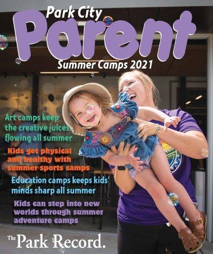 Park City Parent: Summer 2021