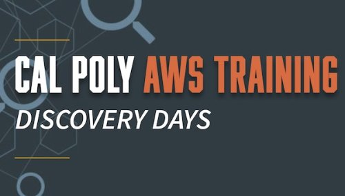 Cal Poly to host Amazon Web Services 'Discovery Days' April 14 and 21 - Paso Robles Daily News