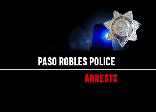 Paso Robles arrest records for July 25- Aug. 1