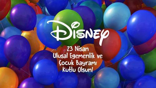Disney 23 Nisan Ulusal Egemenlik ve Çocuk Bayramı'nı Kutluyor - Pera Sinema