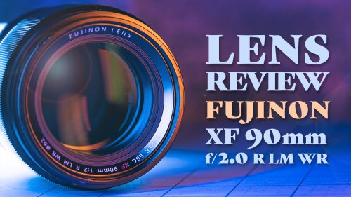 A Review of the Fujifilm XF 90mm f/2.0 R LM WR Lens