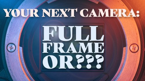 Choosing Your Next Camera: Full Frame, M43, APS-C, or Medium Format?