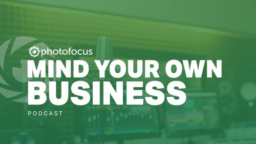 Mind Your Own Business: Will Cadena discusses why you should care about your clients | Photofocus