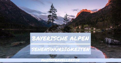 Bayerische Alpen Sehenswürdigkeiten: Diese 15 schönen Orte musst du unbedingt sehen [mit Karte]