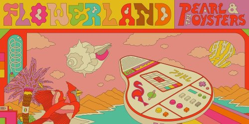 Pearl & the Oysters: Flowerland