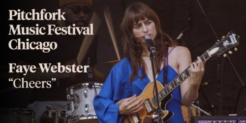 """Faye Webster - """"Cheers""""   Pitchfork Music Festival 2021"""