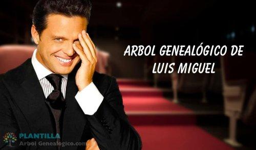 ▷ Árbol genealógico de Luis Miguel ® Todo sobre la Serie de Netflix