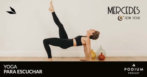 T01E04 – Buscando el equilibrio | Mercedes Flow Yoga | Temporada 01 | Podium Podcast
