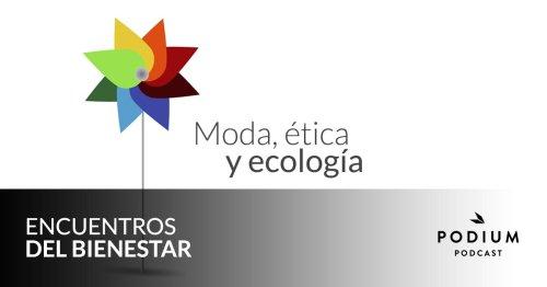Moda, ética y ecología