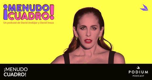 2×01 – La búsqueda de la felicidad de Anabel Pantoja | ¡Menudo Cuadro! | Temporada 02 | Podium Podcast
