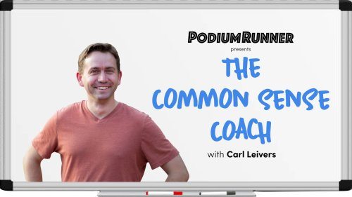 The Common Sense Coach, Episode 6: The 5K Taper and Race Strategy – PodiumRunner