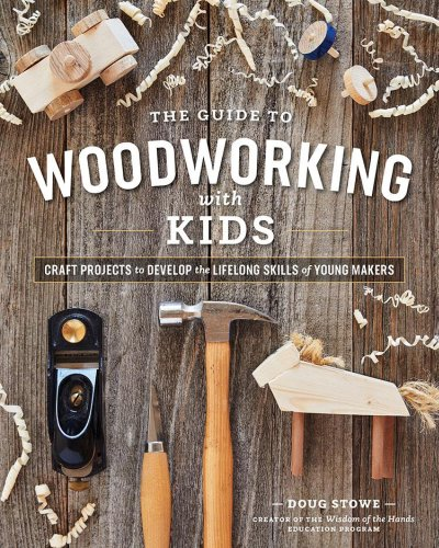 The Guide to Woodworking with Kids | Popular Woodworking Magazine