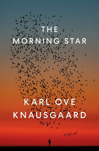 Karl Ove Knausgaard's 'The Morning Star' Reaches the U.S.